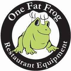 One Fat Frog Restaurant Equipment